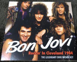 Bonjovi rockin in Cleveland 1984 (Bootleg CD)
